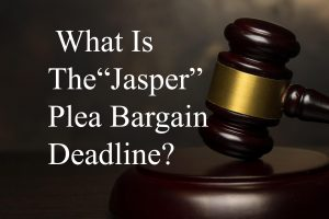What is the Colorado Jasper Plea Bargain Deadline
